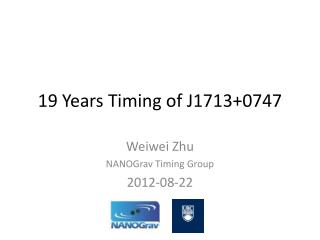 19 Years Timing of J1713 0747