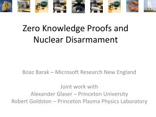 Zero Knowledge Proofs and Nuclear Disarmament