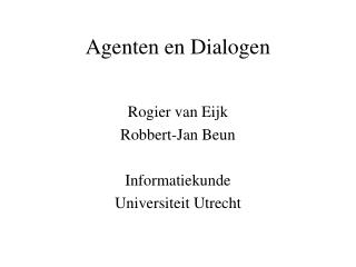 Agenten en Dialogen