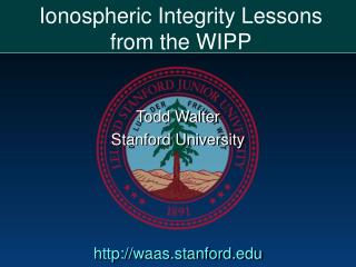 Ionospheric Integrity Lessons from the WIPP