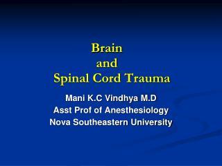 Brain     and       Spinal Cord Trauma