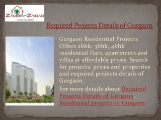 Required Projects Details of Gurgaon