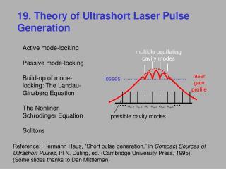 19. Theory of Ultrashort Laser Pulse Generation