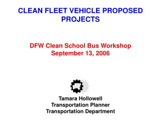 CLEAN FLEET VEHICLE PROPOSED PROJECTS