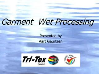 Garment  Wet Processing