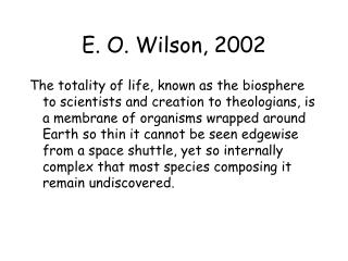E. O. Wilson, 2002