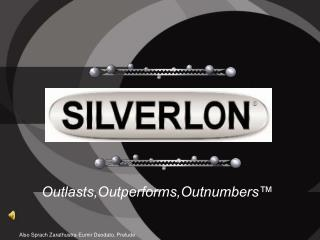 Outlasts,Outperforms,Outnumbers™