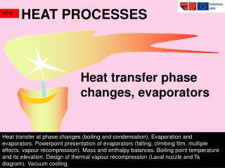 Heat transfer phase changes, evaporators