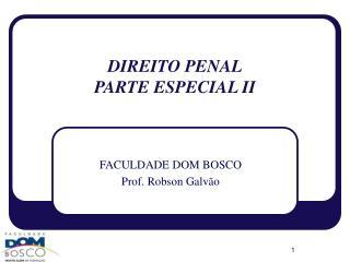 DIREITO PENAL PARTE ESPECIAL II