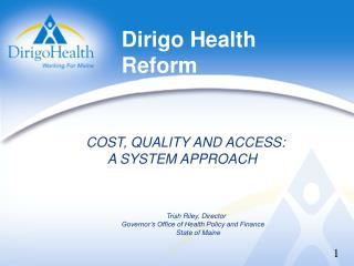 Dirigo Health Reform