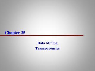 Data Mining Transparencies