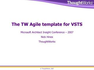 The TW Agile template for VSTS
