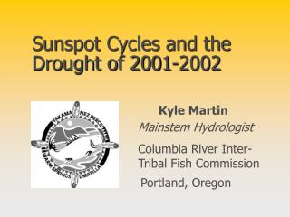 Sunspot Cycles and the Drought of 2001-2002
