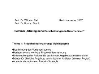 Prof. Dr. Wilhelm RallProf. Dr. Konrad Stahl