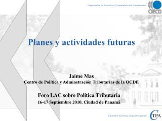 Planes y actividades futuras