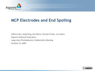 MCP Electrodes and End Spoiling