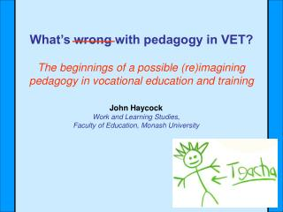 What�s wrong with pedagogy in VET?
