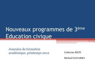 Nouveaux programmes de 3ème  Education civique