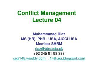 Conflict Management Lecture 04