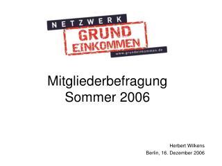 Mitgliederbefragung  Sommer 2006