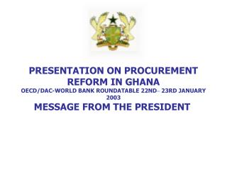 Message from the President of Ghana