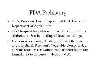 FDA Prehistory