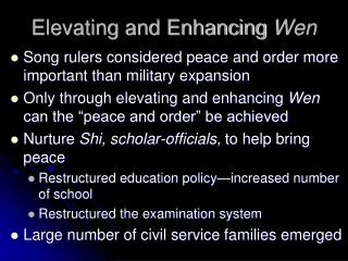 Elevating and Enhancing Wen