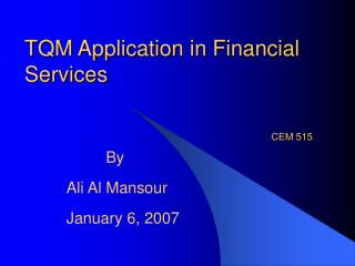 TQM Application in Financial Services