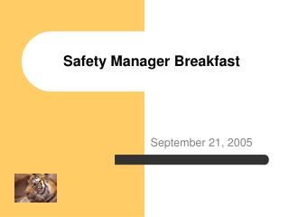 Safety Manager Breakfast