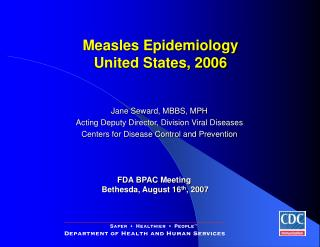 FDA BPAC Meeting Bethesda, August 16th, 2007