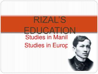 Studies in ManilaStudies in Europe