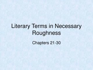 Literary Terms in Necessary Roughness