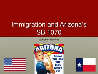 Immigration and Arizona�s SB 1070