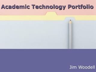 Academic Technology Portfolio
