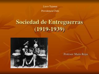 Sociedad de Entreguerras (1919-1939)