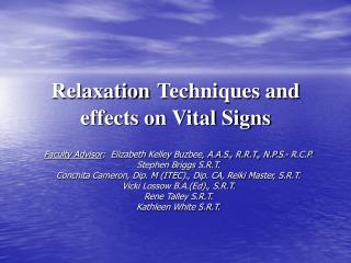 Relaxation Techniques and  effects on Vital Signs
