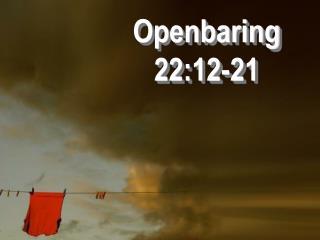 Openbaring 22:12-21