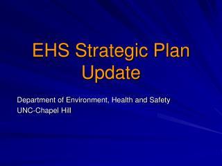 EHS Strategic Plan Update