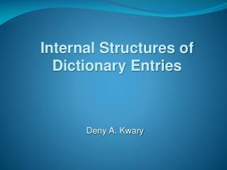 Deny A. Kwary