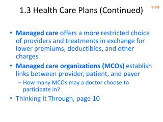 1.3 Health Care Plans (Continued)