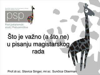 Prof.dr.sc. Slavica Singer, mr.sc. Sunčica Oberman