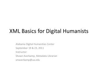 XML Basics for Digital Humanists