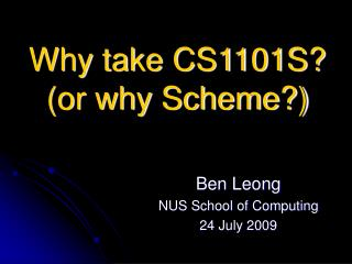 Why take CS1101S?