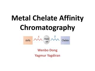 Metal Chelate Affinity Chromatography