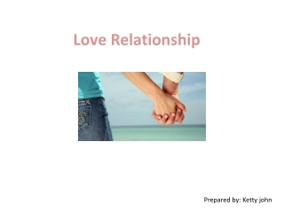 Love Relationship criteria