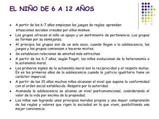 EL NIÑO DE 6 A 12 AÑOS