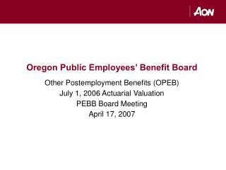 Oregon Public Employees� Benefit Board