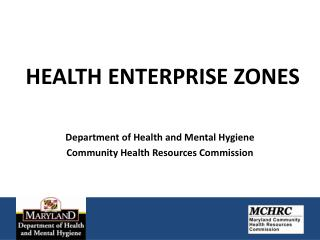 HEALTH ENTERPRISE ZONES