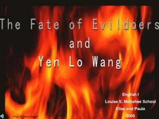 The Fate of Evildoers