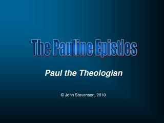 Paul the Theologian